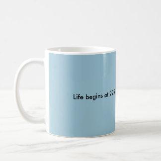 Life Begins at 225 Coffee Mug