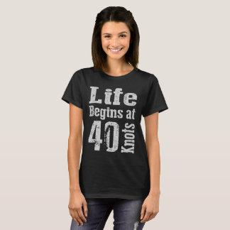 Life-Begins-at-40-Knots T-Shirt