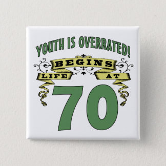 Life Begins At 70th Birthday 15 Cm Square Badge