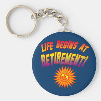 Life Begins at Retirement! Basic Round Button Key Ring