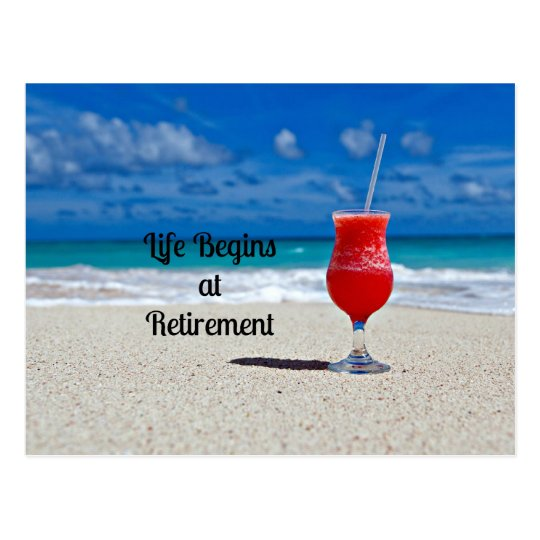 Life Begins at Retirement - Frosty Drink on