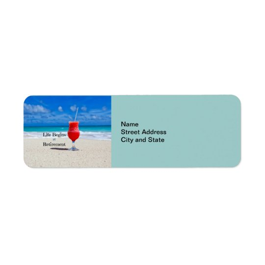 Life Begins at Retirement, frosty drink on beach Return Address Label