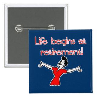 Life Begins at Retirement! Fun Gifts 15 Cm Square Badge