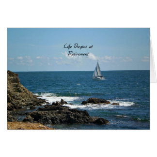 Life Begins at Retirement, Sailing the Ocean Blue Greeting Card