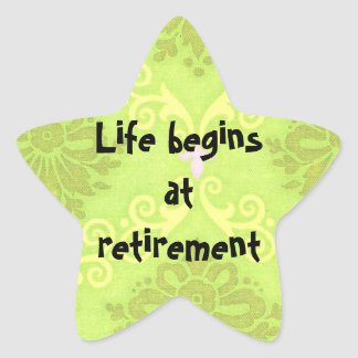 """Life begins at retirement"" Stickers"