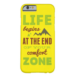 Life begins at the end of your comfort zone. barely there iPhone 6 case