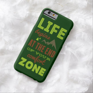 Life begins at the end of your comfort zone. GREEN Barely There iPhone 6 Case