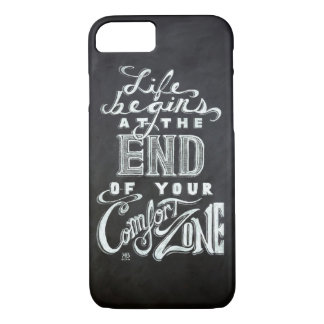 """Life begins at the end of your comfort zone"" iPhone 7 Case"