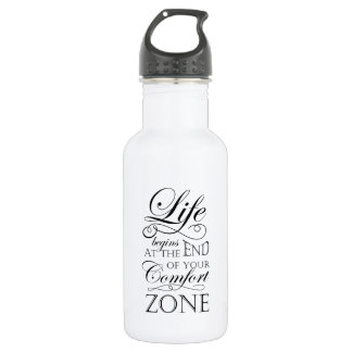 Life begins at the end of your comfort zone quote 532 ml water bottle