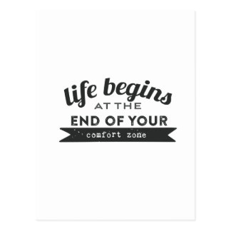 Life Begins End Your Comfort Zone Postcard