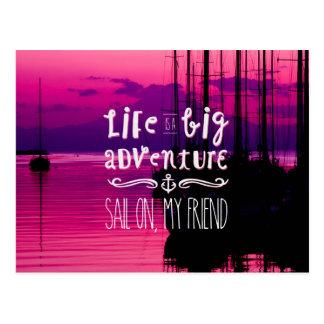 Life Big Adventure Sail Friend Yachts Pink Sunset Postcard