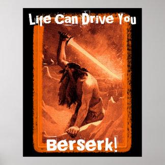 Life Can Drive You Berserk! Poster