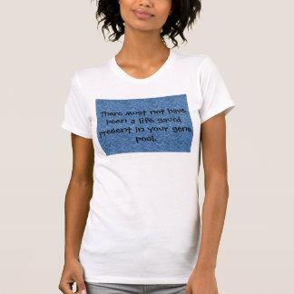 Life gaurd... T-Shirt