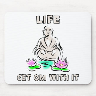 Life Get OM With It Yoga Gift Mousepads