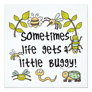 Life Gets Buggy 13 Cm X 13 Cm Square Invitation Card