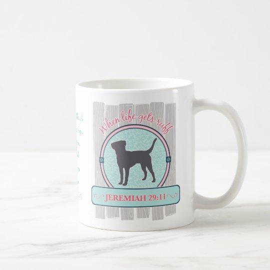 Life Gets Ruff, Jeremiah 29:11 with Labrador Coffee Mug