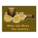 Life Gives You Lemons Post Card