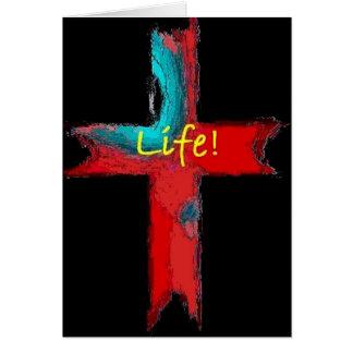 LIFE! GREETING CARD