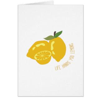 Life Hands Lemons Card