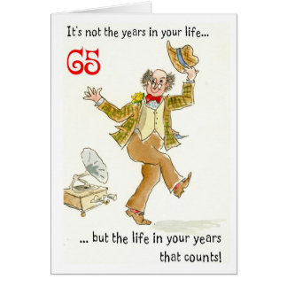 'Life in Your Years' 65th Birthday Card