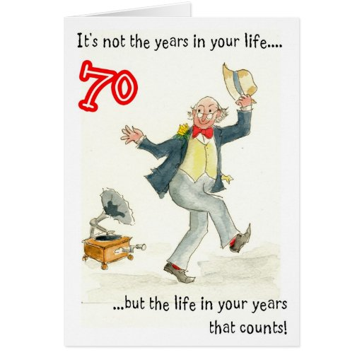 Birthday Gift Ideas For That Special Man In Your Life: 'Life In Your Years' 70th Birthday Card For A Man