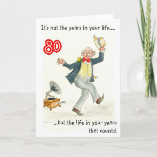 Life In Your Years 80th Birthday Card For A Man