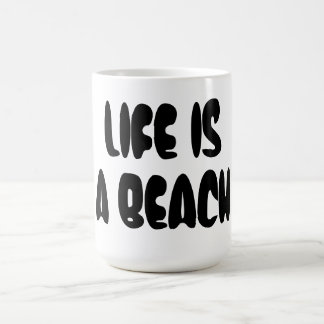 Life Is a Beach Basic White Mug