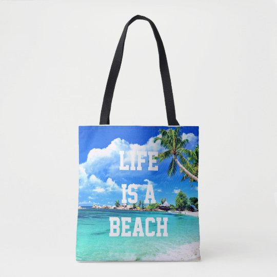 Life Is A Beach Palm Trees Tote Bag