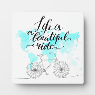 Life Is A Beautiful Ride Blue Display Plaques