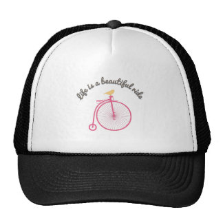 Life Is A Beautiful Ride Trucker Hat