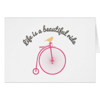 Life Is A Beautiful Ride Cards