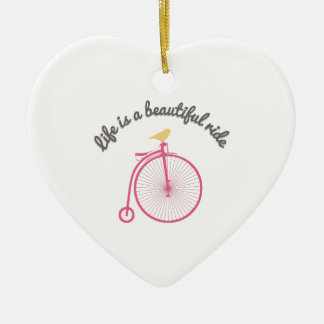 Life Is A Beautiful Ride Ceramic Heart Decoration