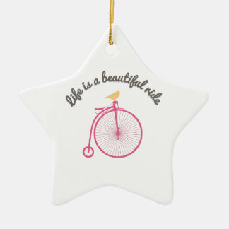 Life Is A Beautiful Ride Ceramic Star Decoration