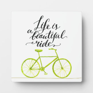 Life Is A Beautiful Ride Lime Green Display Plaque