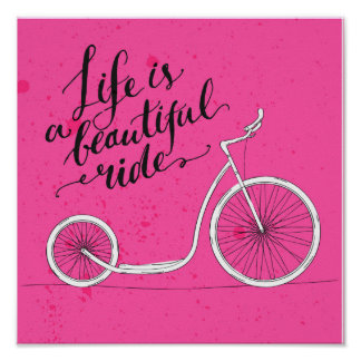 Life Is A Beautiful Ride Pink Poster