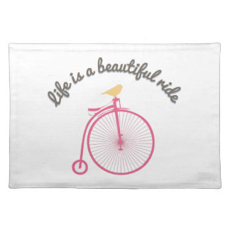 Life Is A Beautiful Ride Placemat