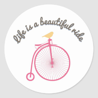 Life Is A Beautiful Ride Round Stickers