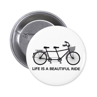 Life is a beautiful ride, tandem bicycle 6 cm round badge
