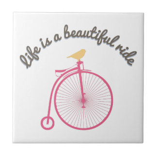 Life Is A Beautiful Ride Ceramic Tile
