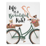 Life is a Beautiful Ride with Dogs Poster
