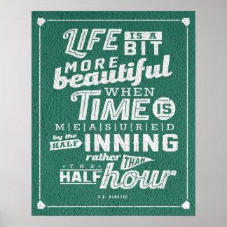 """Life is a bit more beautiful"" Baseball Poster"