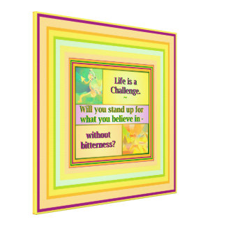Life is a Challenge Inspiration Canvas Print