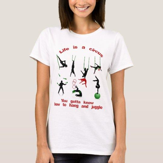 """life is a circus"" shirt"