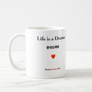 Life is a Drama / Mug for Korean drama fans