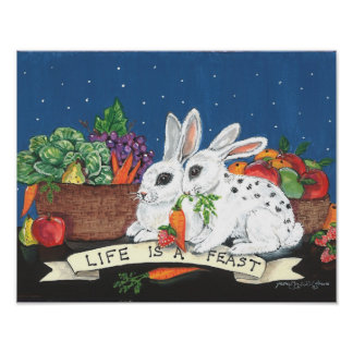 """""""Life is a Feast"""" Cute Bunny Rabbit Poster"""