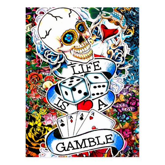 LIFE IS A GAMBLE TATTOO ART POSTCARD