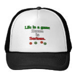 Life is a Game. Bocce is Serious. Mesh Hat