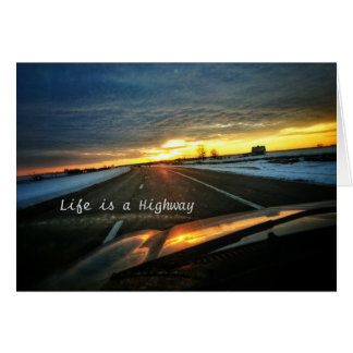 Life is a Highway Card