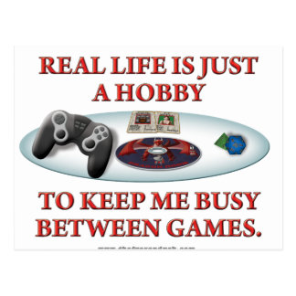 Life is a Hobby Between Games Postcard