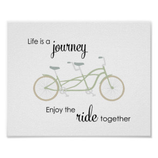 Life Is A Journey Enjoy The Ride Together Print